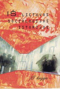Iš Lietuvos sociologijos istorijos. 3 knyga