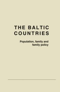The Baltic countries: Population, family and family policy