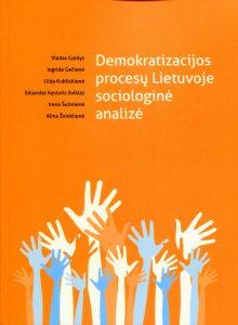 Demokratizacijos procesų Lietuvoje sociologinė analizė