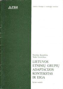 Lietuvos etninių grupių adaptacijos kontekstas ir eiga