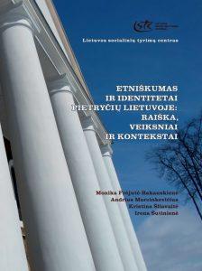 Etniškumas ir identitetai Pietryčių Lietuvoje: raiška, veiksniai ir kontekstai