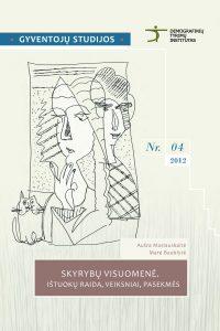Skyrybų visuomenė: ištuokų raida, veiksniai, pasekmės
