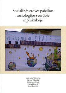 Socialinės erdvės paieškos sociologijos teorijoje ir praktikoje