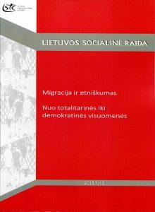 Migracija ir etniškumas. Nuo totalitarinės iki demokratinės visuomenės