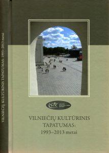 Vilniečių kultūrinis tapatumas: 1993-2013 metai